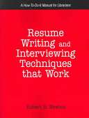 Resume Writing and Interviewing Techniques that Work