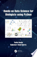Hands on Data Science for Biologists Using Python Book