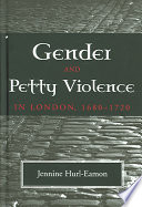 Gender And Petty Violence In London  1680 1720