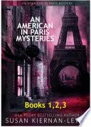 An American in Paris Mysteries  Books 1 3