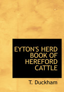 Eyton s Herd Book of Hereford Cattle