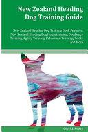 New Zealand Heading Dog Training Guide New Zealand Heading Dog Training Book Features
