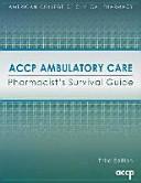 Accp Ambulatory Care Pharmacist S Survival Guide Book PDF