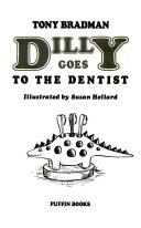 Read Online Dilly Goes to the Dentist For Free