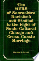 The Mers Of Saurashtra Revisited And Studied In The Light Of Socio Cultural Change And Cross Cousin Marriage