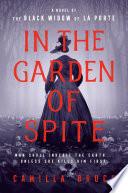 In the Garden of Spite