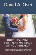 How to Survive First Year Marriage Without Breakup