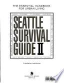 Seattle Survival Guide II