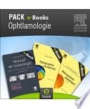 Pack OPHTALMOLOGIE   Elsevier Masson Book
