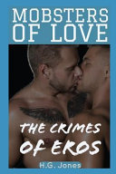 Mobsters of Love  The Crimes of Eros