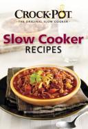 Crock Pot the Original Slow Cooker Slow Cooker Recipes