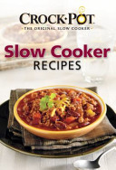 Crock-Pot the Original Slow Cooker Slow Cooker Recipes