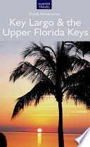 Read Online Key Largo & the Upper Florida Keys For Free