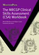 The MRCGP Clinical Skills Assessment (CSA) Workbook