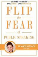 Flip the Fear of Public Speaking