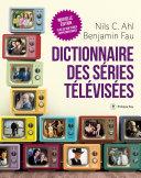 Pdf Dictionnaire des séries télévisées - Nouvelle édition Telecharger