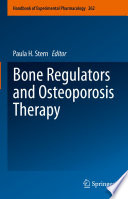Bone Regulators and Osteoporosis Therapy