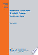Linear and Quasilinear Parabolic Systems: Sobolev Space Theory