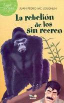 La rebelion de los Sin Recreo / The revolt of the Sin Recreo