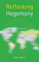 Rethinking Hegemony