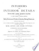 Interiors and Interior Details
