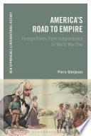 America's Road to Empire