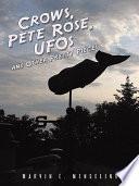 Crows Pete Rose Ufos