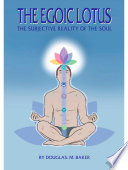 The Egoic Lotus