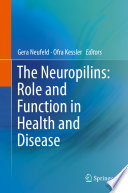 The Neuropilins  Role and Function in Health and Disease Book