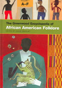 The Greenwood Encyclopedia of African American Folklore