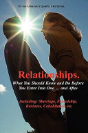 Relationships What You Should Know and Do Before You Enter Into One   and After