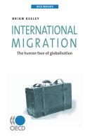 OECD Insights International Migration The Human Face of Globalisation Pdf/ePub eBook