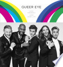 """Queer Eye: Love Yourself, Love Your Life"" by Antoni Porowski, Tan France, Jonathan Van Ness, Bobby Berk, Karamo Brown"