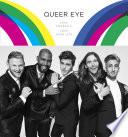 """Queer Eye: Love Yourself, Love Your Life"" by Antoni Porowski, Tan France, Jonathan Van Ness, Bobby Berk, Karamo Brown"