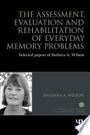 The Assessment  Evaluation and Rehabilitation of Everyday Memory Problems