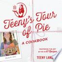 Teeny s Tour of Pie