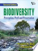 BIODIVERSITY   PERCEPTION  PERIL AND PRESERVATION