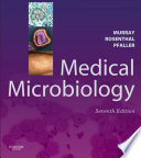 """Medical Microbiology E-Book"" by Patrick R. Murray, Ken S. Rosenthal, Michael A. Pfaller"