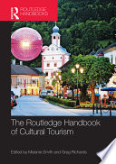 The Routledge Handbook of Cultural Tourism Book