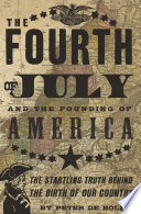 The Fourth of July and the Founding of America
