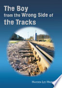 The Boy from the Wrong Side of the Tracks