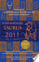 Taurus Super Horoscopes 2011
