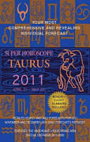 Taurus (Super Horoscopes 2011)