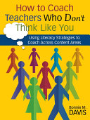 How to Coach Teachers Who Don't Think Like You