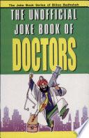 The Unofficial Joke Book Of Doctors
