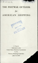 The Postwar Outlook for American Shipping