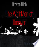 The WolfMan of Hanover