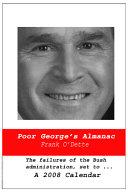 Poor George s Almanac  A 2008 Calendar