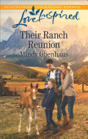Their Ranch Reunion  Mills   Boon Love Inspired   Rocky Mountain Heroes  Book 1