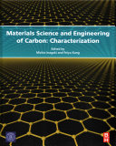 Materials Science and Engineering of Carbon